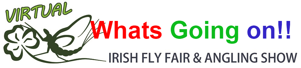 The Virtual Irish Fly Fair 2020 - page header Whats going on!!